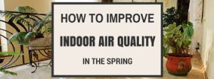 7 Cleaning Tips For Improved Air Quality